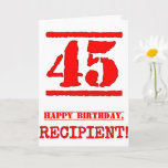 [ Thumbnail: 45th Birthday: Fun, Red Rubber Stamp Inspired Look Card ]