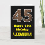 "[ Thumbnail: 45th Birthday: Name, Faux Wood Grain Pattern ""45"" Card ]"