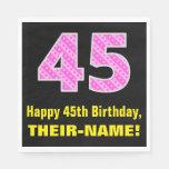 "[ Thumbnail: 45th Birthday: Pink Stripes and Hearts ""45"" + Name Napkins ]"