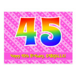 [ Thumbnail: 45th Birthday: Pink Stripes & Hearts, Rainbow 45 Postcard ]