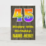 "[ Thumbnail: 45th Birthday: Rustic Faux Wood Look, Rainbow ""45"" Card ]"