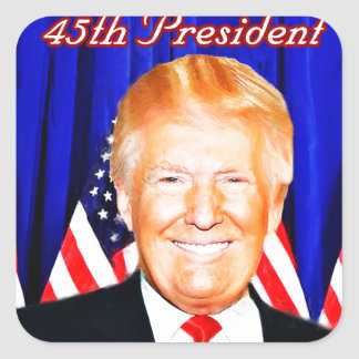 45th President-Donald Trump _ Square Sticker