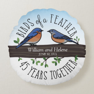 45th Wedding Anniversary, Bluebirds of a Feather Round Pillow