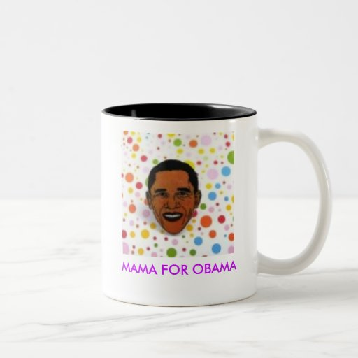 463dd9b40e1ea056, MAMÁ FOR OBAMA Tazas De Café