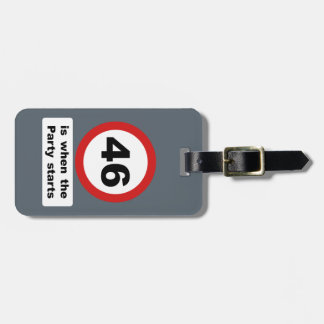 46 is when the Party Starts Luggage Tag