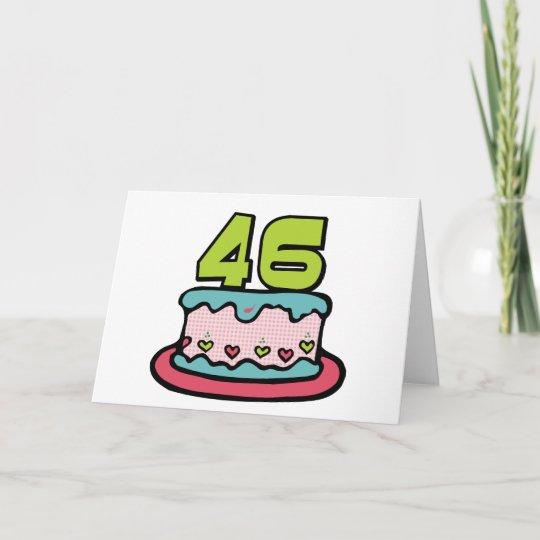 46 Year Old Birthday Cake Card