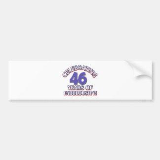 46 years Old birthday designs Bumper Sticker