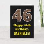 "[ Thumbnail: 46th Birthday: Name, Faux Wood Grain Pattern ""46"" Card ]"
