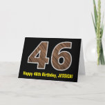 "[ Thumbnail: 46th Birthday: Name + Faux Wood Grain Pattern ""46"" Card ]"