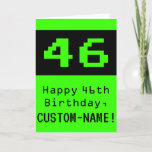 "[ Thumbnail: 46th Birthday: Nerdy / Geeky Style ""46"" and Name Card ]"