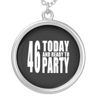 46th Birthdays Parties : 46 Today & Ready to Party Jewelry