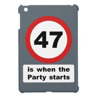 47 es cuando el fiesta comienza