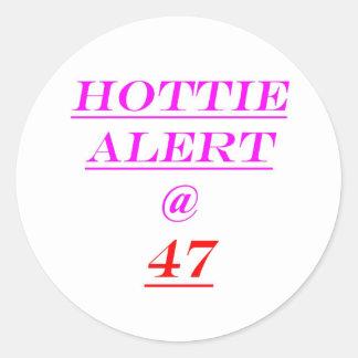 47 Hottie Alert Classic Round Sticker