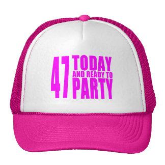 47.os cumpleaños de los chicas: 47 hoy y aliste gorras de camionero