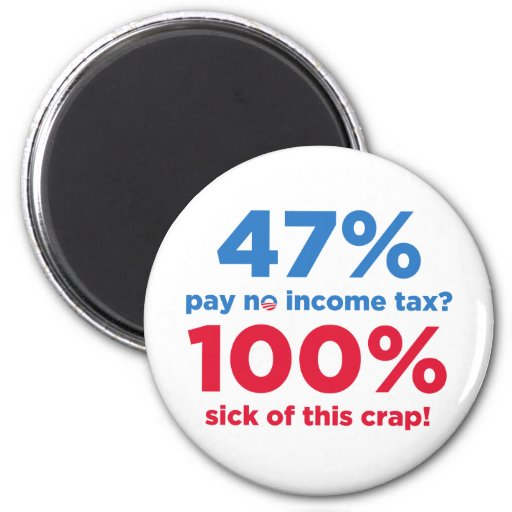 47% Pay No Taxes? Refrigerator Magnets