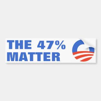 47 Percent Matter Obama 2012 Car Bumper Sticker