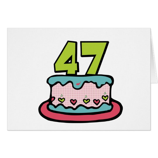 47 Year Old Birthday Cake Card