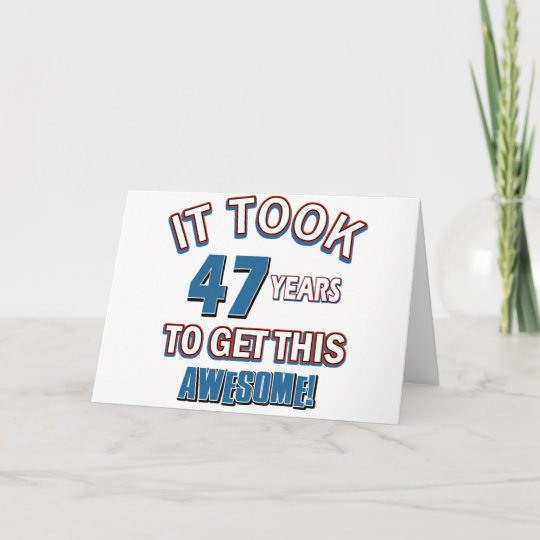47 Year Old Birthday Designs Card