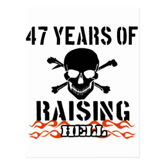47 years of raising hell postcard