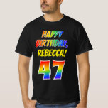 [ Thumbnail: 47th Birthday — Bold, Fun, Rainbow 47, Custom Name T-Shirt ]