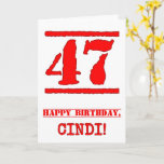 [ Thumbnail: 47th Birthday: Fun, Red Rubber Stamp Inspired Look Card ]