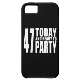 47th Birthdays Parties : 47 Today & Ready to Party iPhone 5 Covers