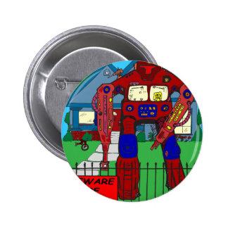 481 Beware of Dog Robot cartoon Buttons