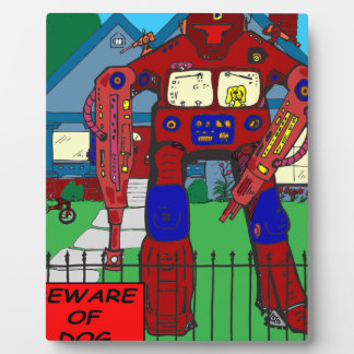 481 Beware of Dog Robot cartoon Plaque