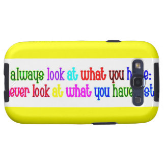 48 ALWAYS look what you have not lost advice Samsung Galaxy S3 Cases