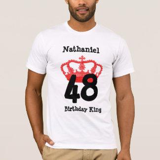 48 Birthday or ANY YEAR Birthday King Custom Name T-Shirt