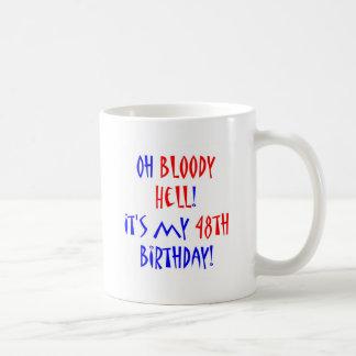 48 Bloody Hell Coffee Mug