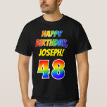 [ Thumbnail: 48th Birthday — Bold, Fun, Rainbow 48, Custom Name T-Shirt ]