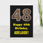 "[ Thumbnail: 48th Birthday: Name, Faux Wood Grain Pattern ""48"" Card ]"