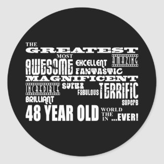 48th Birthday Party Greatest Forty Eight Year Old Round Sticker
