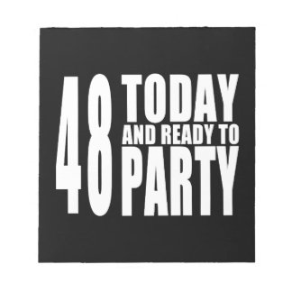 48th Birthdays Parties : 48 Today & Ready to Party Memo Notepad