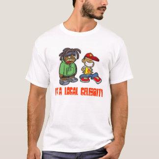 490, I'm a Local Celebrity T-Shirt