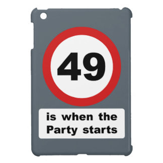 49 is when the Party Starts iPad Mini Cover
