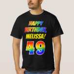 [ Thumbnail: 49th Birthday — Bold, Fun, Rainbow 49, Custom Name T-Shirt ]