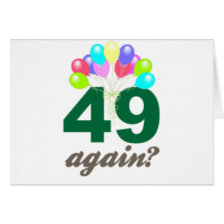 49th Birthday Gifts / Souvenits Card
