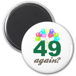 49th Birthday Gifts / Souvenits Magnet