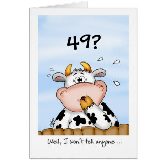 49th Birthday- Humorous Card with surprised cow