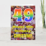 "[ Thumbnail: 49th Birthday; Rustic Autumn Leaves; Rainbow ""49"" Card ]"