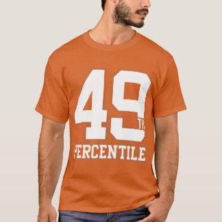 49th Percentile T-Shirt