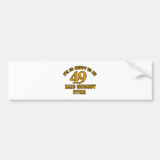 49TH year old gifts Bumper Sticker