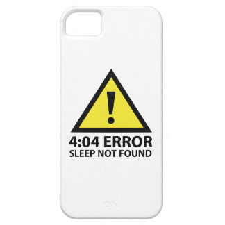 4:04 Error Sleep Not Found iPhone 5 Cover