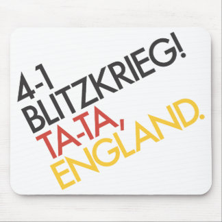 4-1 Victory Blitzkrieg! Ta-ta, England. Mouse Pads