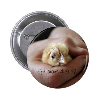 4:31 de Ephesians - botón del polluelo de 32 bebés Pin Redondo De 2 Pulgadas