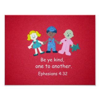 4:32 de Ephesians Posters