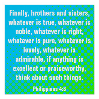 4:8 de los filipenses del verso de la biblia póster
