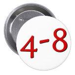 4-8Button (blanco) Pin Redondo De 3 Pulgadas